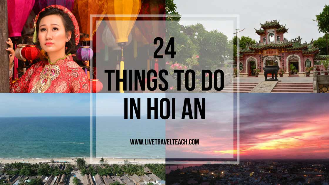 24 Wonderful Ways to Experience Hoi An, Vietnam