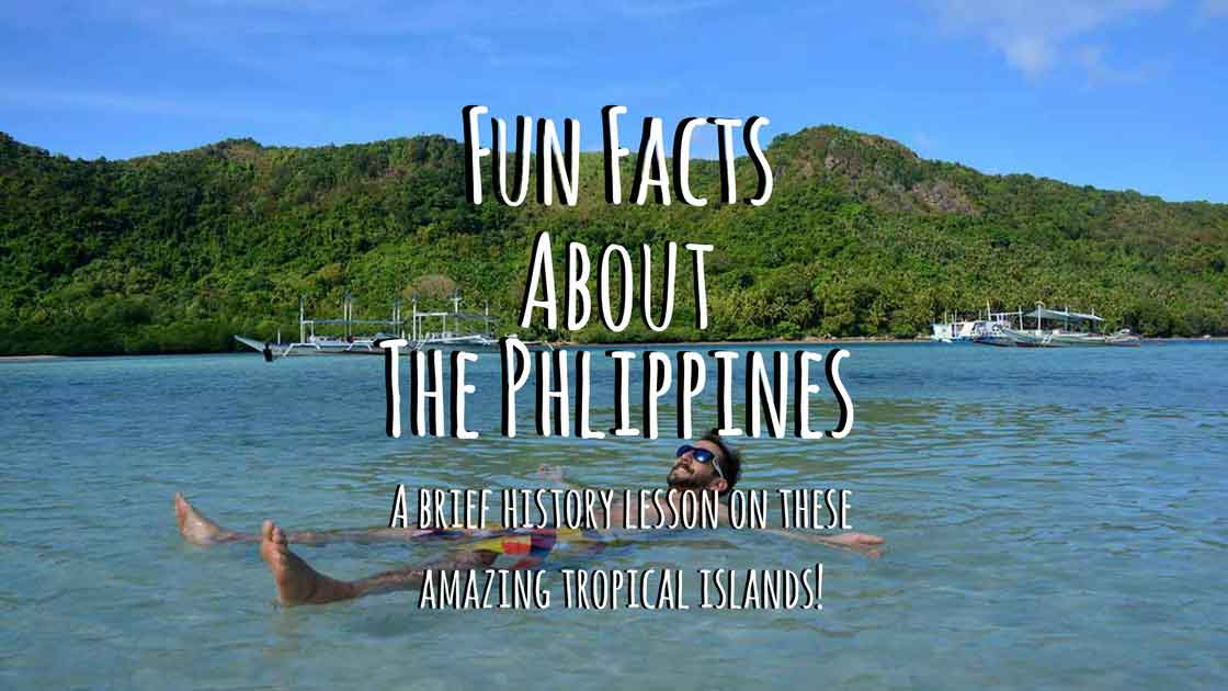 Dozens of Facts You Didn't Know about the Philippines!