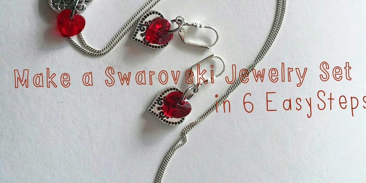 Make A Swarovski Jewelry Set in 6 Easy Steps