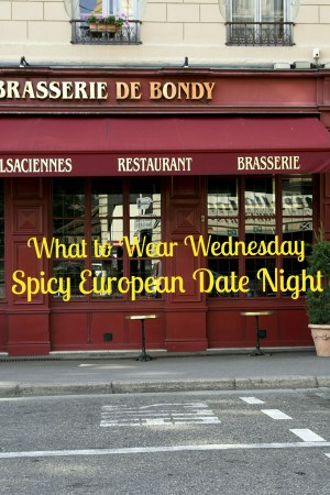 What-to-Wear-Wednesday-Spicy-European-Date-Night-LiWBF