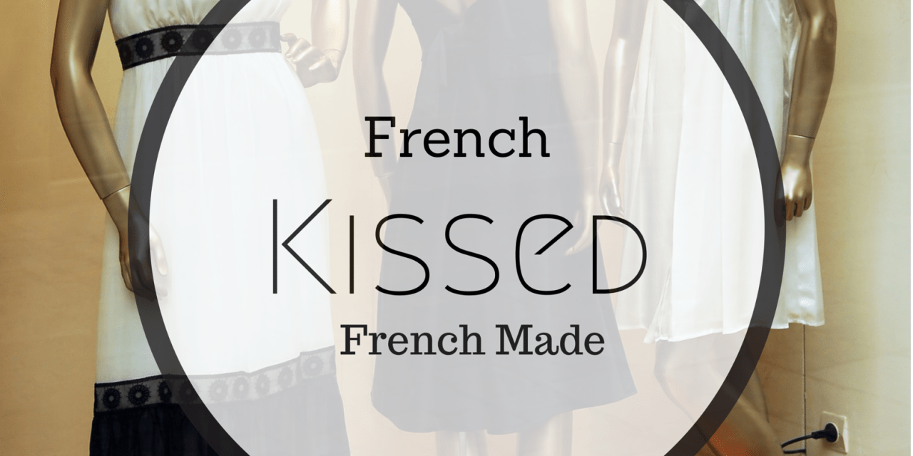 Fashion Friday… French Made. French Kissed
