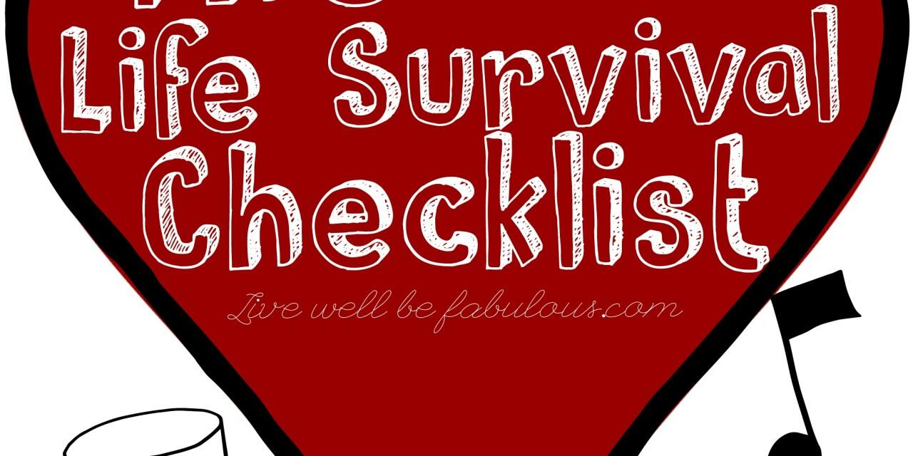Life Survival Checklist