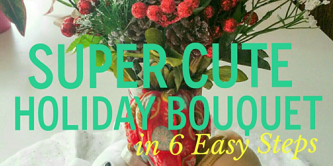Super Cute Holiday Rose Bouquet in 6 Easy Steps