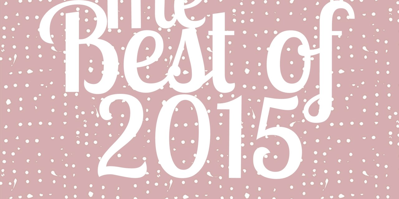 The Best of 2015… A Year of Realization and Discovery