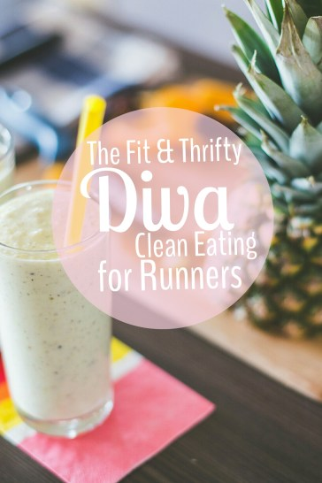 The-Fit-and-Thrifty-Diva-Clean-Eating-For-Runners-Pin-LiWBF