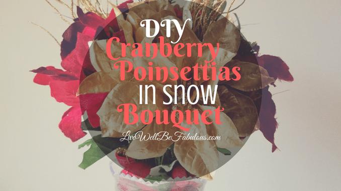 DIY Cranberry Poinsettias In Snow Bouquet