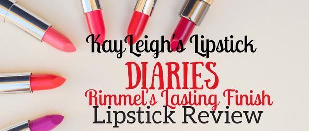 KayLeigh's Lipstick Diaries Reviews Rimmel's Lasting Finish Lipstick
