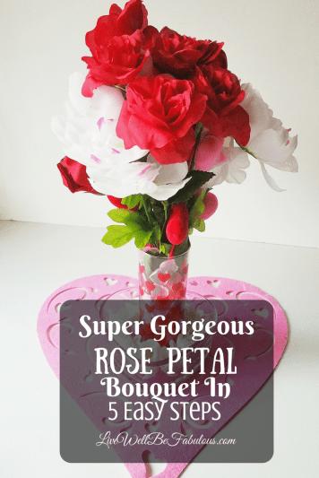 Super-gorgeous-rose-petal-bouquet-5-Easy-Steps-Pinterest-LiWBF