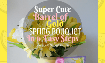 Super Cute Barrel Of Gold Spring Bouquet In 6 Easy Steps