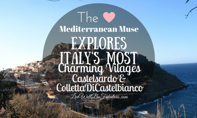 The Mediterranean Muse Explores Italy's Most Charming Villages Castelsardo and Colletta di Castelbianco
