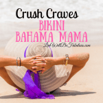 Crush Craves Bikini Bahama Mama
