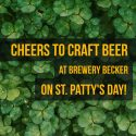 cheers to craft beer_Brewery Becker_St Patty's Day_photo graphic by Rockwell Design