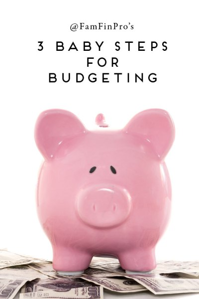 3 baby steps for budgeting