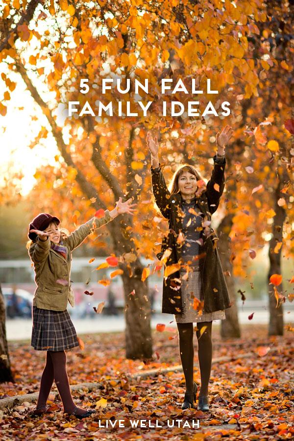 5 fun fall family ideas live well utah