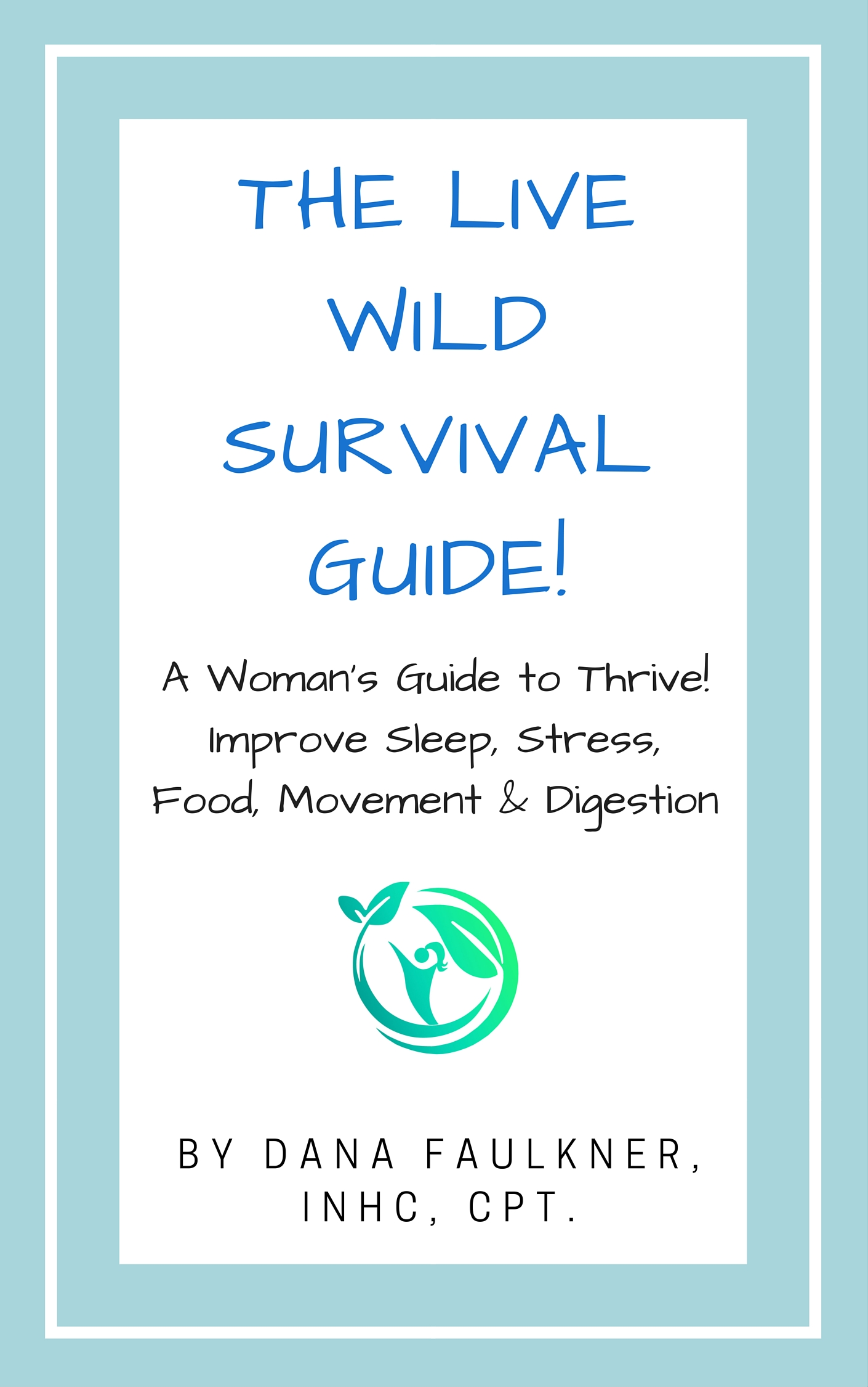 The D.I.D. Survival Guide: Start Living Now! (Healthy Living Now)