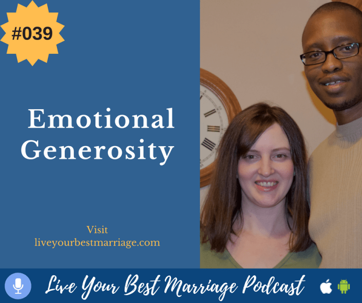 Episode 39- Emotional Generosity