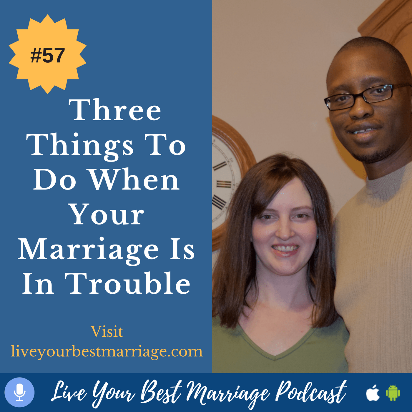episode-57-three-things-to-do-when-your-marriage-is-in-trouble_thumbnail.png