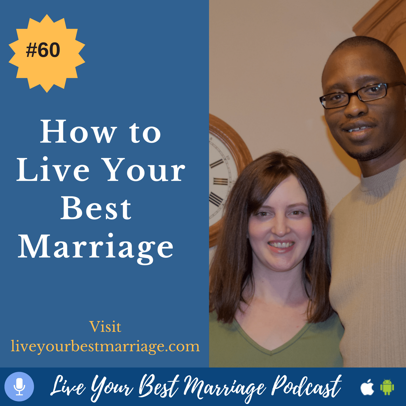 episode-60-how-to-live-your-best-marriage_thumbnail.png