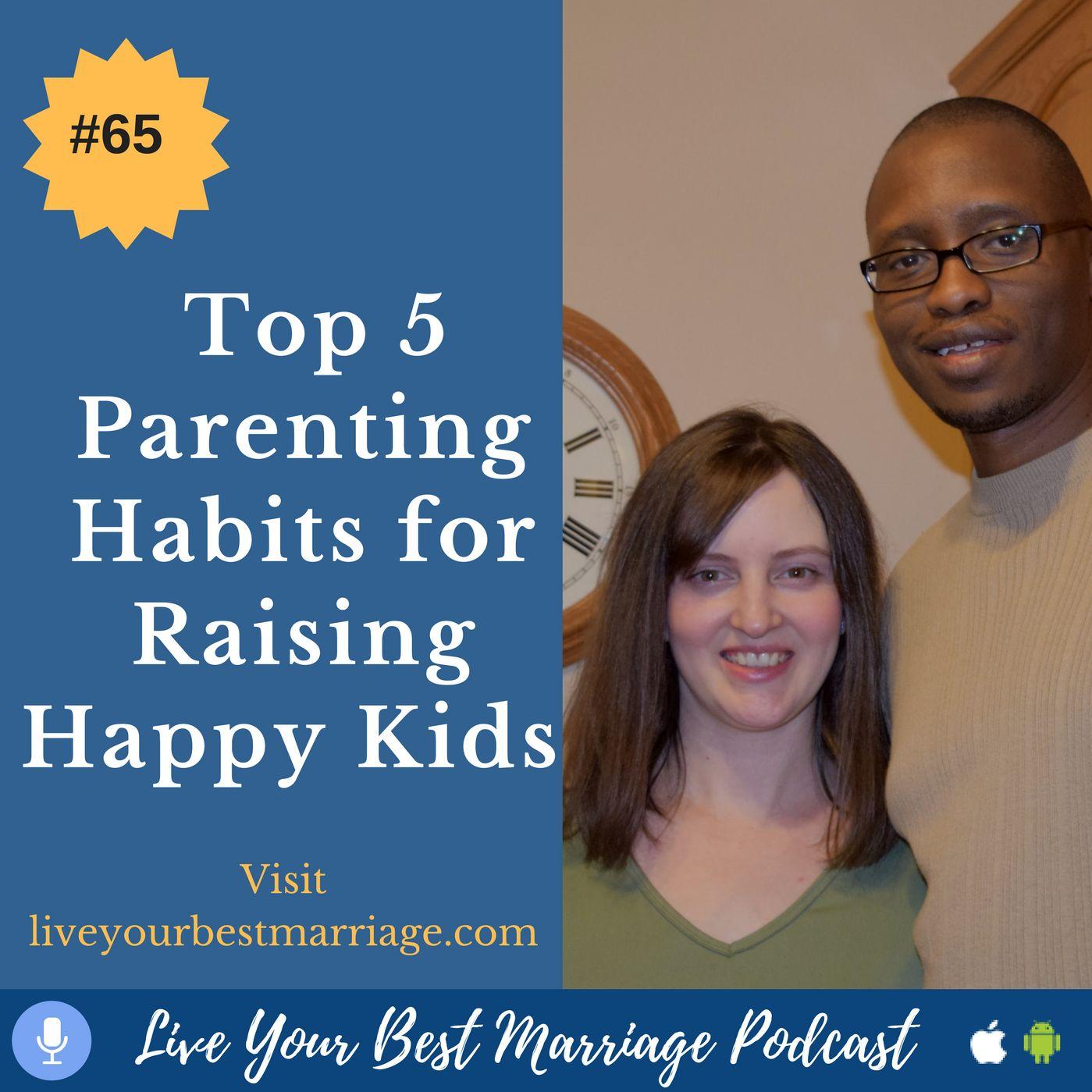episode-65-top-5-parenting-habits-for-raising-happy-kids_thumbnail.png