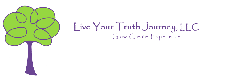 live your truth journey grow create experience