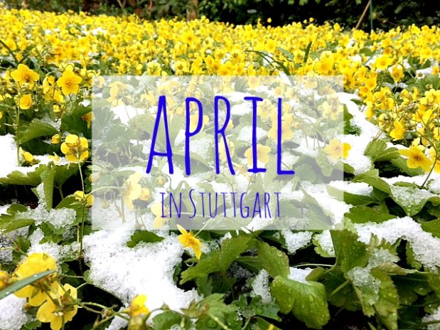 Four seasons in one day – or: The weather in April in Stuttgart!