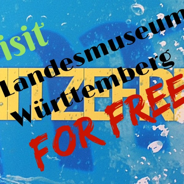 Picture free entry to Landesmuseum Württemberg