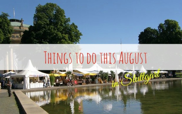 Things to do this August in Stuttgart