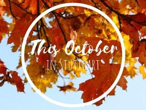 This October in Stuttgart