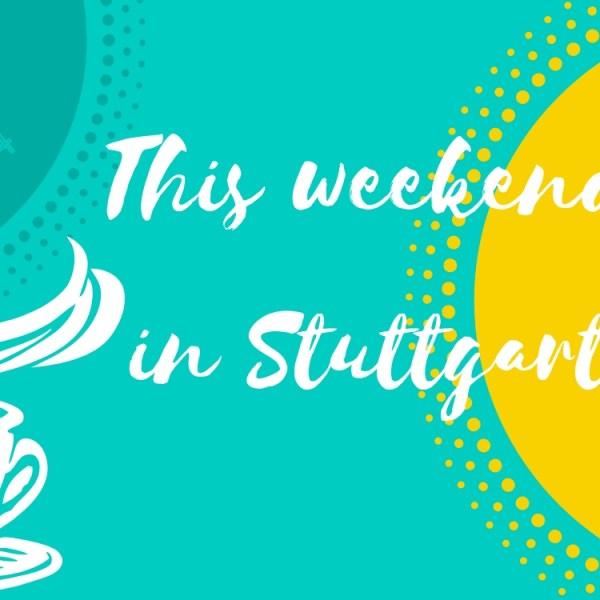 October 13 and 14 in Stuttgart