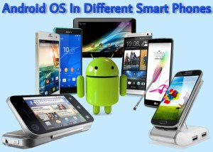Android-OS in different Smart Phones