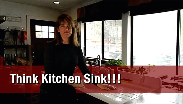Think Kitchen Sink!