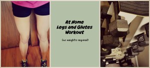 At home legs and glutes