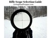 Rifle Scope Selection
