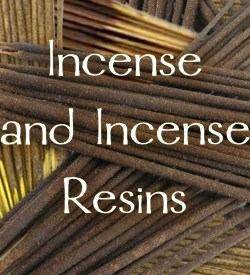 Incense and Resins