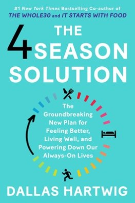 Book cover: The 4 Season Solution by Dallas Hartwig