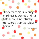 Thursday Thoughts: Imperfection is Beauty