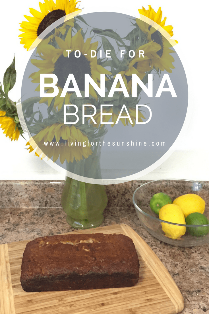 To-Die For Banana Bread