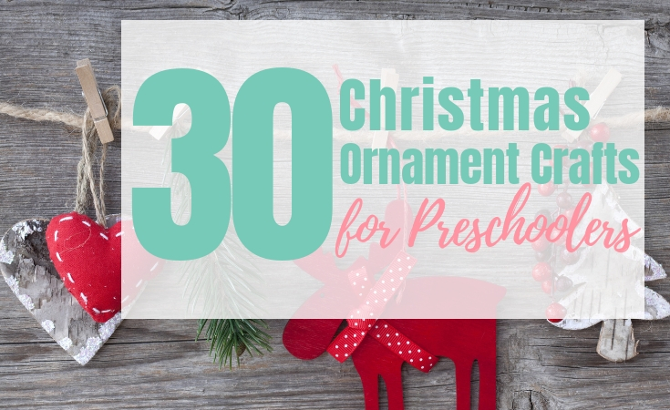 Christmas Ornament Crafts for Preschoolers to Make