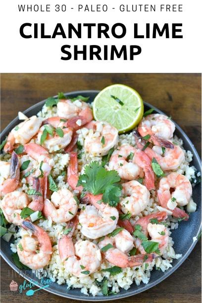 Whole 30 Cilantro Lime Shrimp and Cauliflower Rice