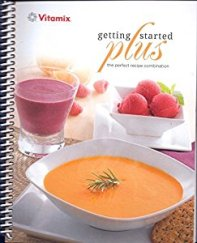 Vitamix 7500 + 5300 cookbook