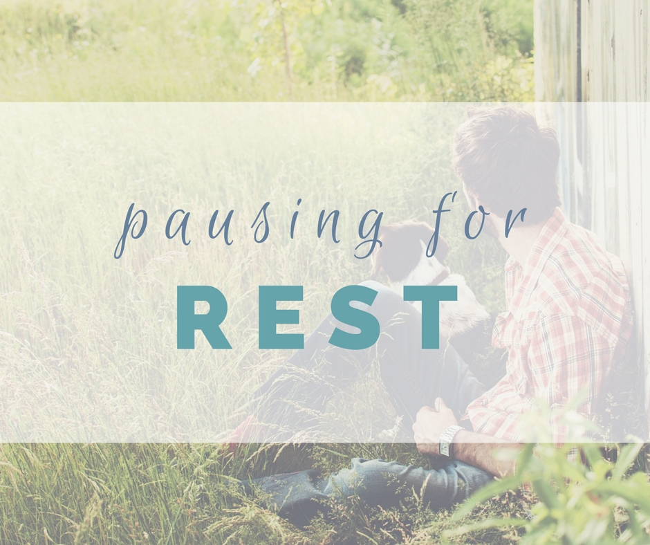 The Importance of Pausing for Rest