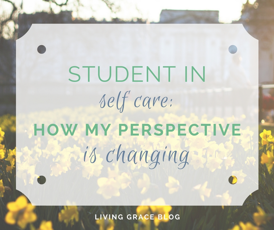 Student in Self Care: How My Perspective is Changing