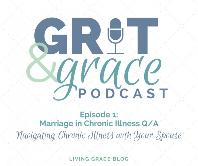 Podcast Episode: Navigating Marriage in Chronic Illness