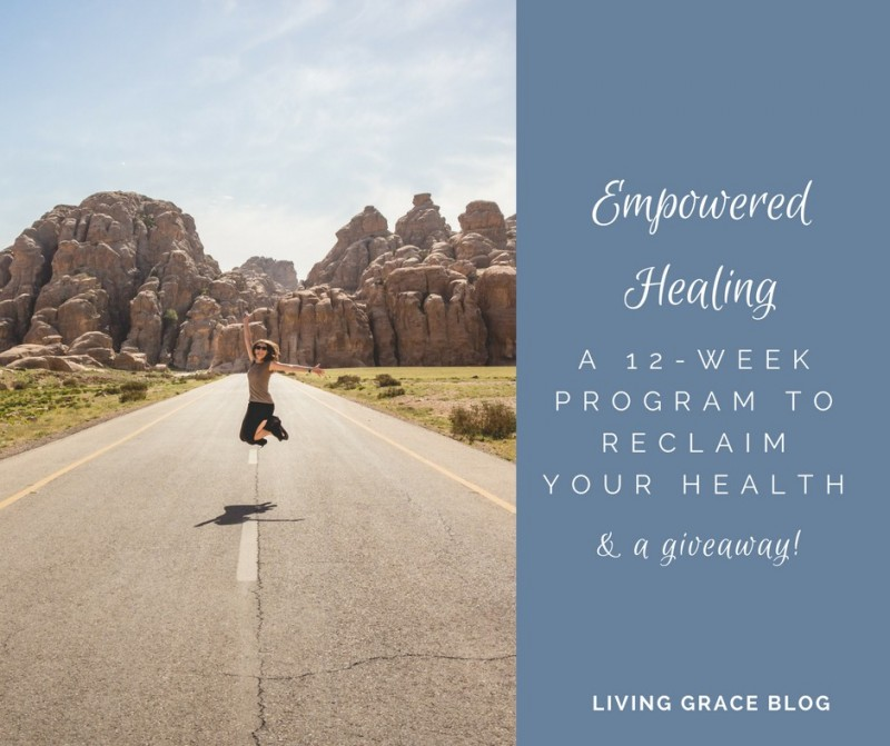 Empowered Healing: Reclaiming Your Health & A GIVEAWAY