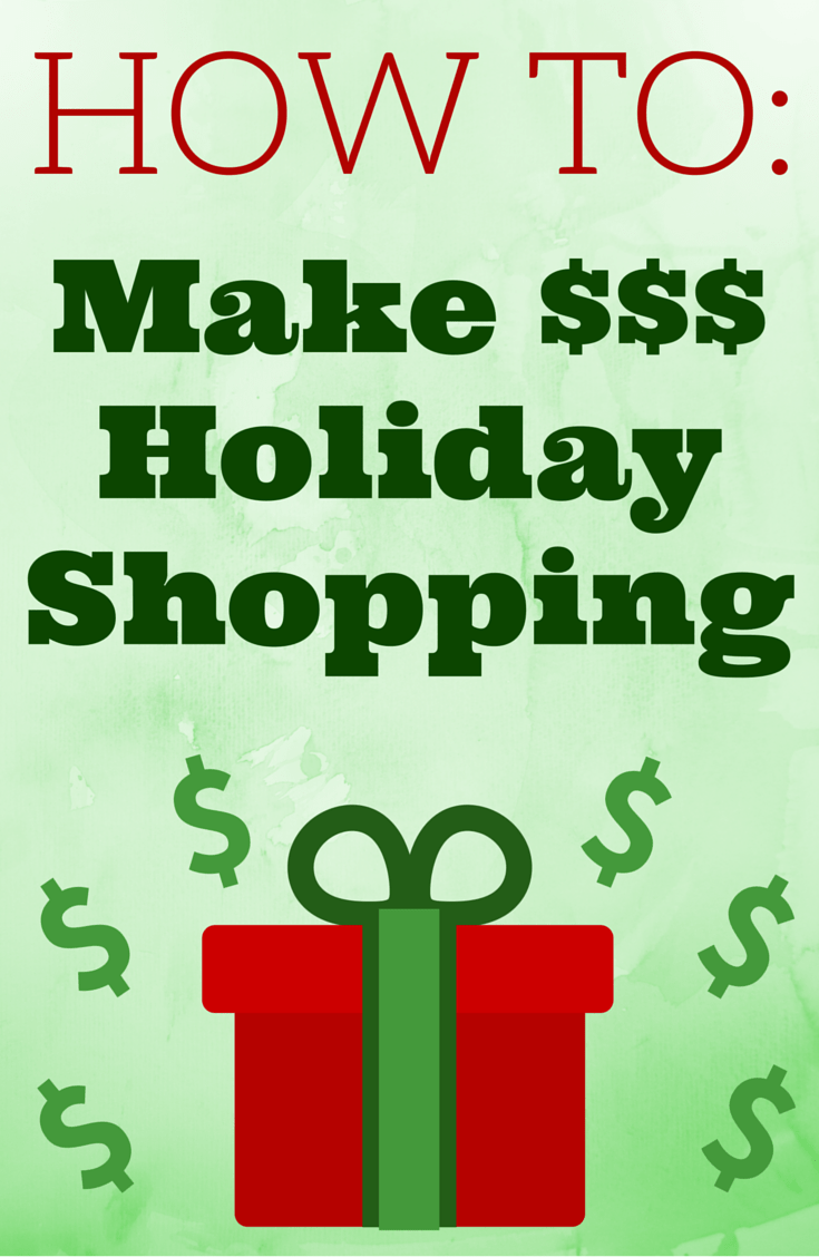 Make Money Holiday Shopping