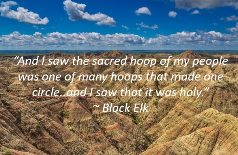 Black Elk Quote Over Badlands Photo