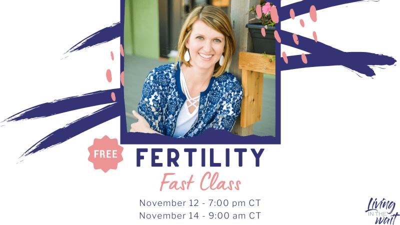 Fertility Fast Class