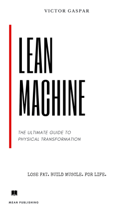 lean machine, victor gaspar