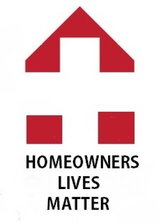 HOMEOWNERS LIVES MATTER