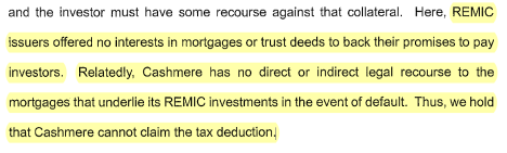 Cashmere snip - no direct or indirect legal recourse to the mortgages that underlie REMIC investments.PNG